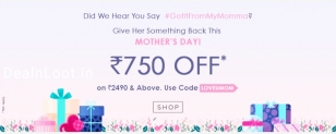 Ajio – Mother's Day Special Offer | Get up to 750 off on 2490 and above